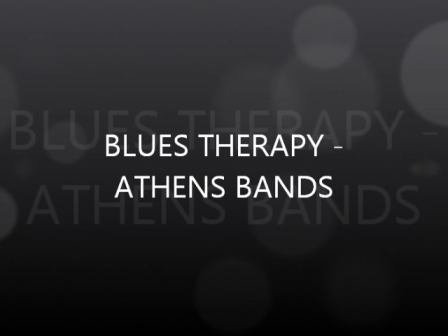 BLUES THERAPY-ATHENS BAND LONELINESS of BLUES
