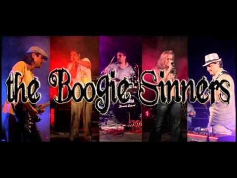 The Boogie Sinners - I always get my man