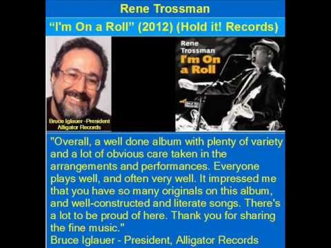 "I'm On a Roll - Rene Trossman - 2012 (From the CD ""I'm On a Roll"")"