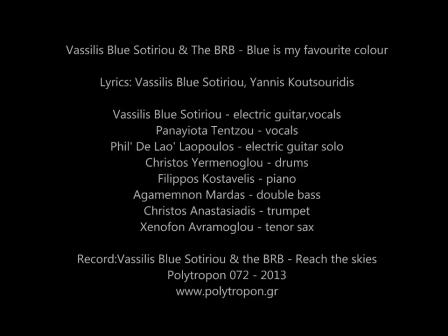 Vassilis Blue Sotiriou & The BRB - Blue is my favourite colour
