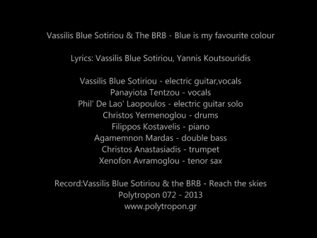 Vassilis Blue Sotiriou & The BRB - Blue is my favourite colour
