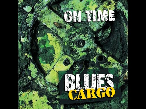 Blues Cargo - ON TIME... (MELON MUSIC ) [Full Album]