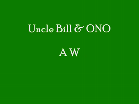 Uncle Bill and ONO