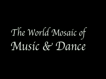 World Mosaic of Music and Dance