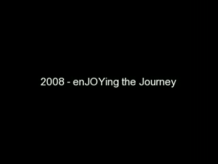 2008 - enJOYing the Journey