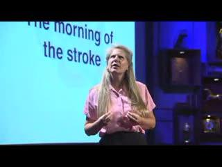 Jill Bolte Taylor - My Stroke of Insight
