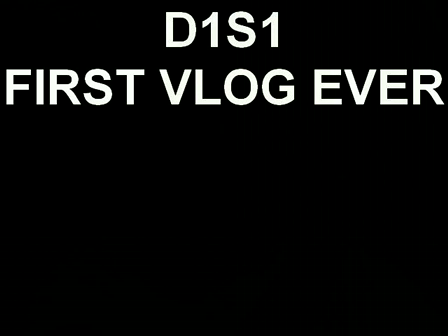 D1S1 FIRST VLOG EVER