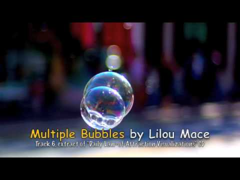 Multiple Bubbles Meditation and Visualization by Lilou Mace