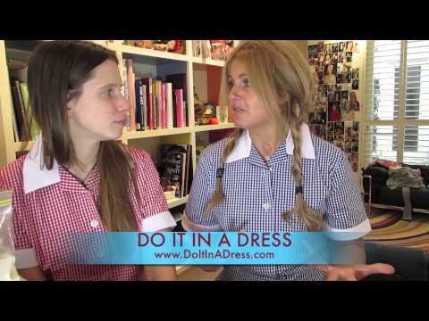 DO IT IN A DRESS!!!