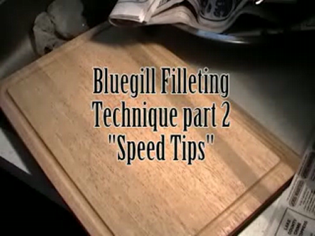Bluegill Filleting Technique Part 2