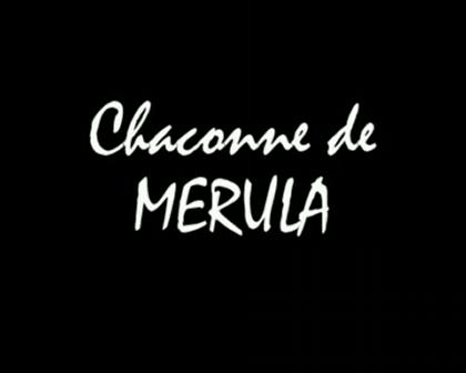 MERULA Ciaccona