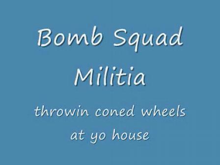 bomb squad militia