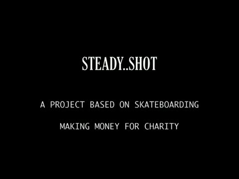 STEADY.SHOT. Trailer 2013