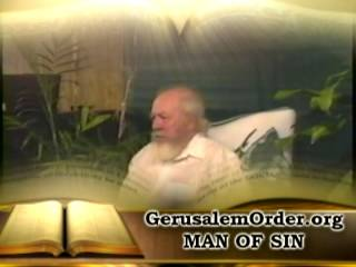 Man of Sin revealed part 6 of 6