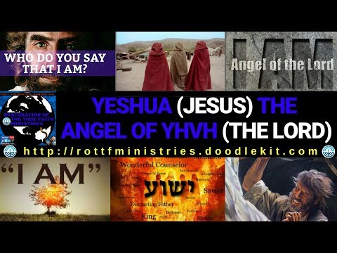 THE MYSTERY OF THE ANGEL OF THE LORD (YHVH) & MESSIAH YESHUA (JESUS)