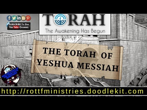 THE TORAH OF YESHUA  (JESUS) THE MESSIAH