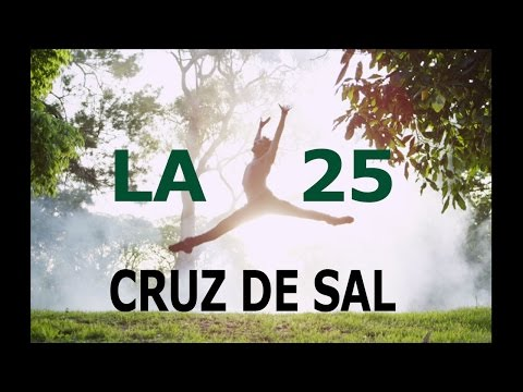 La 25 - Cruz de sal (video oficial) [HD]
