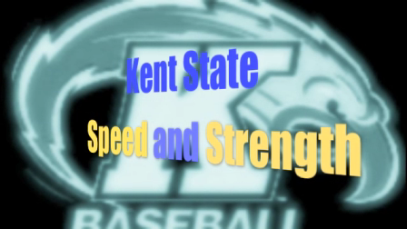 Kent State Baseball Speed and Strength