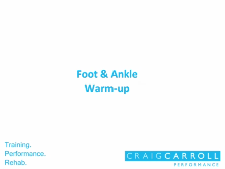 Foot & Ankle - Warm up for Sport