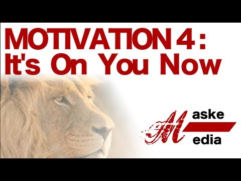 ( NEW) Motivation Part 4 : Its On You Now! ft. Eric Thomas