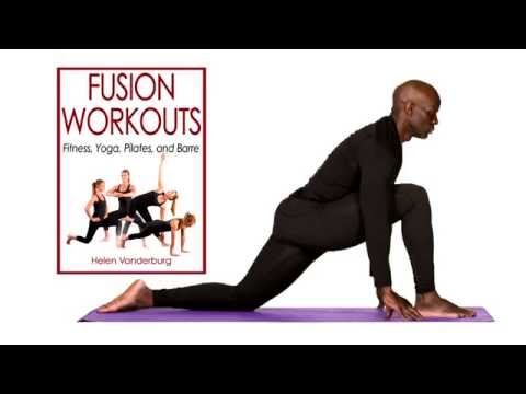 Fusion Workouts: Fitness, Yoga, Pilates, and Barre