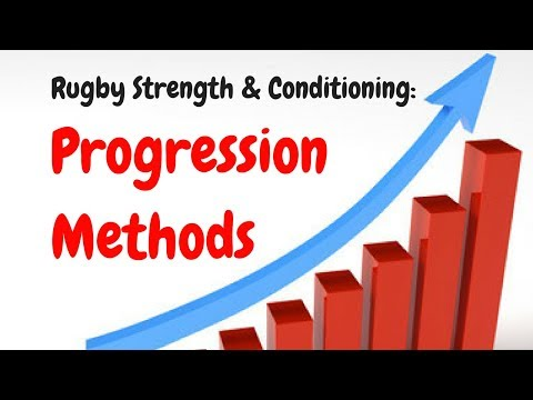 Rugby Strength and Conditioning: Progression Methods