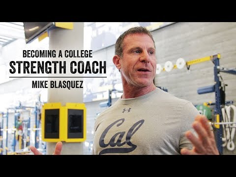 Becoming A College Strength Coach | UC Berkeley Strength Coach Mike Blasquez