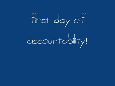 First Day of Accountability
