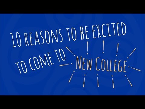 10 Reasons To Be Excited To Come To New College