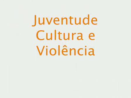 Juventude, Cultura e Violência