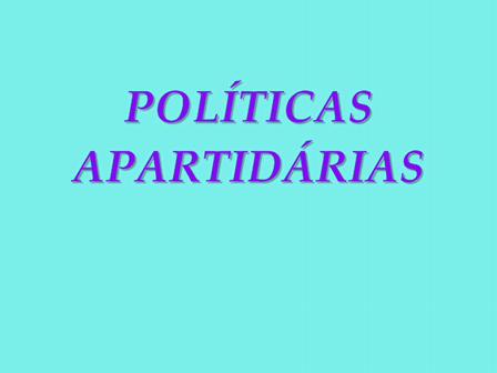 Palestra Políticas Apartidárias