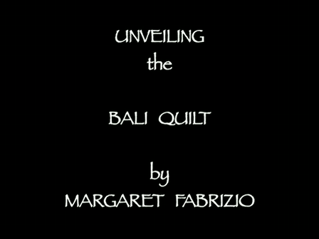 Unveiling the Bali Quilt