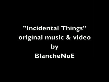 Incidental Things