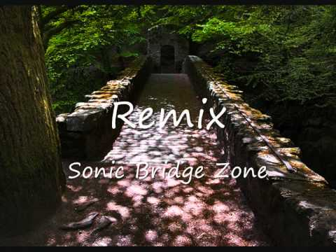 Sonic The hedgehog - Bridge Zone Remix
