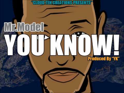 Mr.Model - You Know! [Prod. By YK]