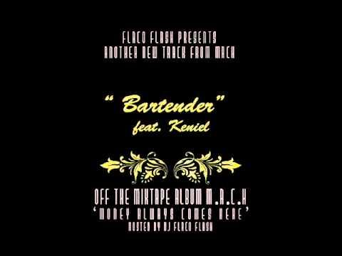 """Bartender"" feat. Keniel"