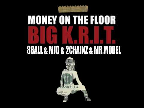 BIG KRIT - Money On The Floor Ft. 8Ball & MJG, Mr.Model & 2Chainz