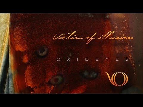 Victim Of Illusion - Oxideyes (2014) - FULL ALBUM HQ