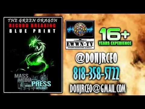GREEN DRAGON RECORD BREAKING BLUE PRINT CALL 8183585722 @DONJRCEO