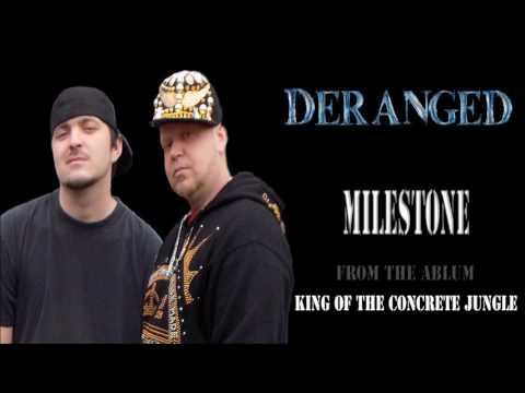 DeRanged ft. Recles - Milestone
