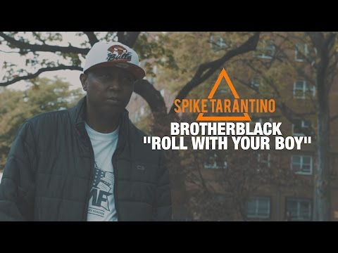 """BrotherBlack - """" Roll With Your Boy"""" 