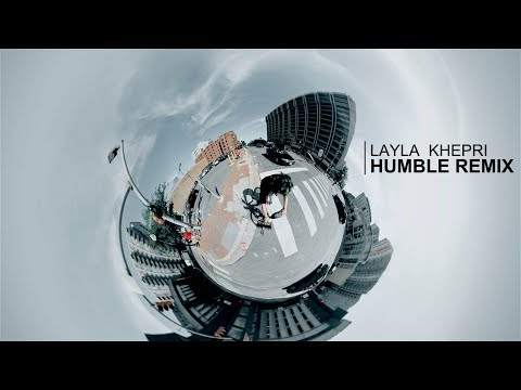 Layla Khepri - Humble Remix