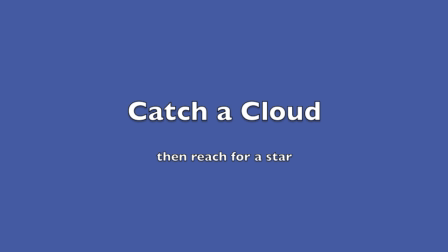 Catch a Cloud