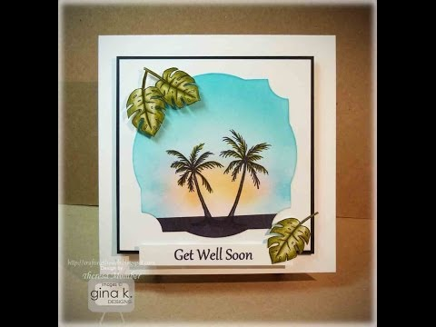 Tropical Get Well Card- Theresa Momber