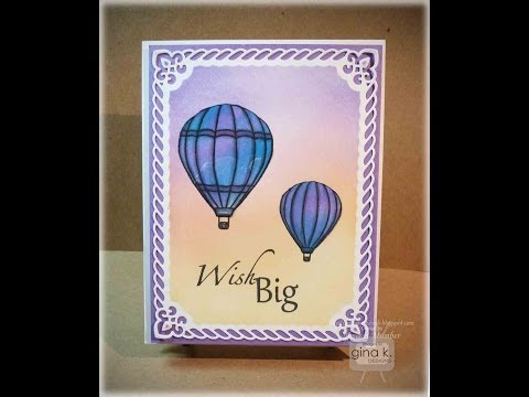 Double Technique Hot Air Balloons Card- Theresa Momber
