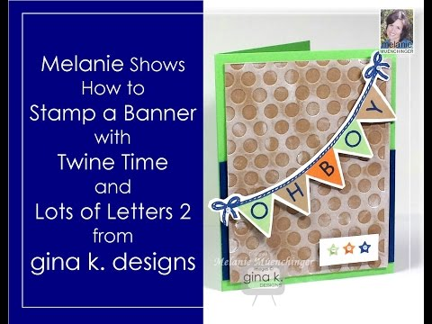 How to Stamp a Banner with Twine Time and Lots of Letters 2