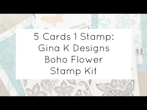 5 Cards 1 Stamp - New Kit Reveal from Gina K Designs!