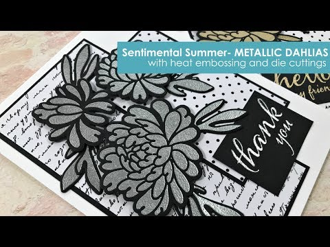Sentimental Summer- Metallic Dahlias