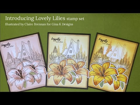 Introducing Lovely Lilies
