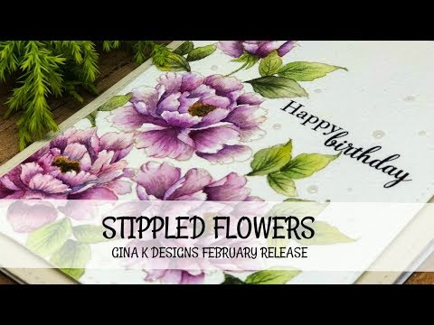STIPPLED Flowers +Gina K Designs February Release